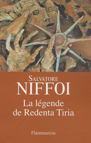 Salvatore Niffoi - La légende de Redenta Tiria.