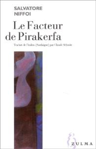 Salvatore Niffoi - Le Facteur de Pirakerfa.