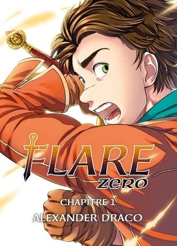 Flare Zero chapitre 01. Alexander Draco