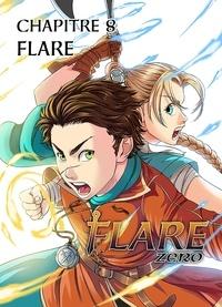 Salvatore Nives - Flare Zero Chapitre 8 - Flare.