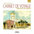 Salvatore Santuccio - Carnet de voyage - Manuel de l'artiste.