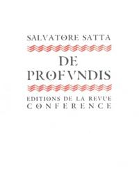 Salvatore Satta - De Profundis.