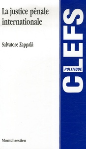 Salvatore Zappala - La Justice pénale internationale.