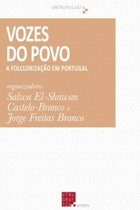 Salwa El-Shawan Castelo-Branco et Jorge Freitas Branco - Vozes do Povo - A folclorização em Portugal.