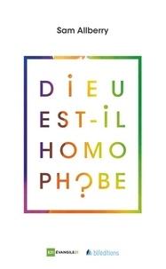 Sam Alberry - Dieu est-il homophobe ?.