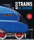 Sam Atkinson et Jemima Dunne - 600 trains de légende.