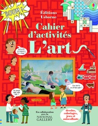 Sam Baer et Rosie Hore - Cahier d'activités L'art.