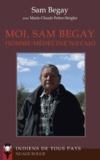Sam Begay et Marie-Claude Feltes-Strigler - Moi, Sam Begay homme-médecine navajo.