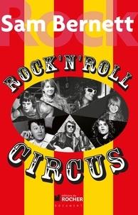 Sam Bernett - Rock and Roll Circus.