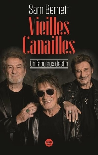 Sam Bernett - Vieilles canailles.