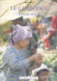 Sam Bith - Le Cambodge pour tous.
