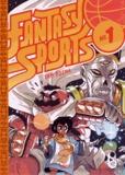 Sam Bosma - Fantasy Sports Tome 1 : .