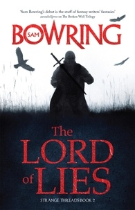 Sam Bowring - The Lord of Lies.