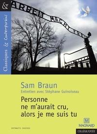 Sam Braun - Personne ne m'aurait cru, alors je me suis tu.