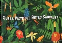 Sam Brewster - Sur la piste des bêtes sauvages.