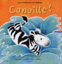 Sam Childs et Caroline Castle - Canaille !.