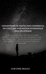Sam Cissé DIALLO - Conventions de Protection Commercial.