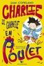 Sam Copeland - Charlie se change en poulet.