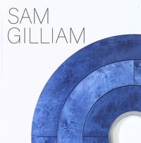 Sam Gilliam - Sam Gilliam.