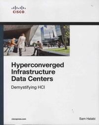 Sam Halabi - Hyperconverged Infrastructure Data Centers - Demystifying HCI.