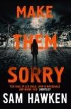 Sam Hawken - Make Them Sorry - Camaro Espinoza Book 3.
