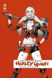 Sam Humphries et Sami Basri - Harley Quinn rebirth Tome 8 : Harley Quinn détruit la continuité DC.