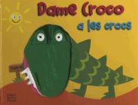 Sam Lloyd - Dame Croco a les crocs.