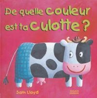 Sam Lloyd - De quelle couleur est ta culotte ?.