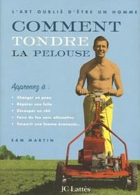 Deedr.fr Comment tondre la pelouse - L'art oublié d'être un homme Image