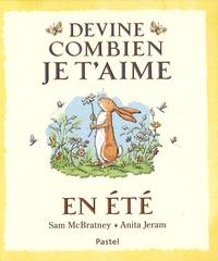 Sam McBratney et Anita Jeram - Devine combien je t'aime en été.