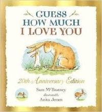 Sam McBratney et Anita Jeram - Guess How Much I Love You.
