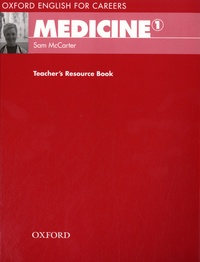 Sam McCarter - Medicine 1 - Teacher's Resource Book.