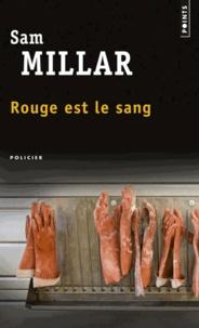Sam Millar - Rouge est le sang.