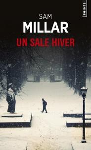 Sam Millar - Un sale hiver.