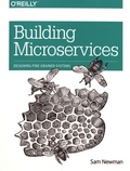 Sam Newman - Building Microservices.