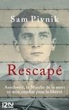 Sam Pivnik - Rescapé - Auschwitz, la Marche de la mort et mon combat pour la liberté.