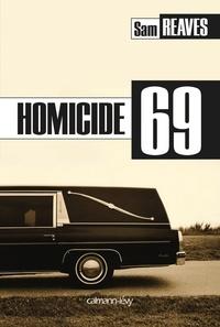 Sam Reaves - Homicide 69.