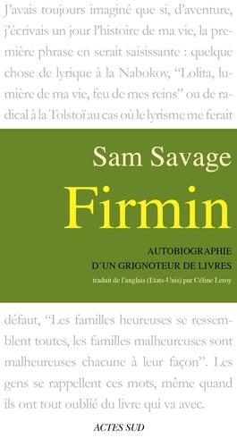Firmin. Autobiographie d'un grignoteur de livres
