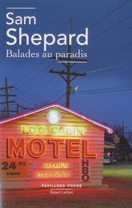 Sam Shepard - Balades au paradis.