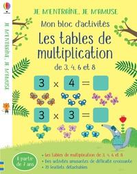 Sam Smith et Marta Cabrol - Mon bloc d'activités les tables de multiplication - De 3, 4, 6 et 8.