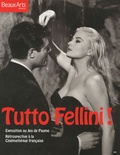 Sam Stourdzé - Tutto Fellini !.