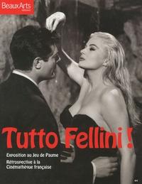 Sam Stourdzé - Tutto Fellini !.