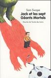 Sam Swope - Jack et les sept Géants Mortels.