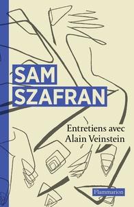 Sam Szafran - Sam Szafran - Entretiens.