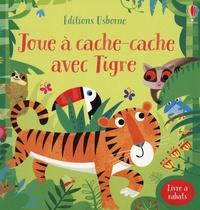 Sam Taplin et Gareth Lucas - Joue à cache-cache avec Tigre.