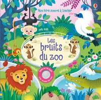 Sam Taplin et Federica Iossa - Les bruits du zoo.