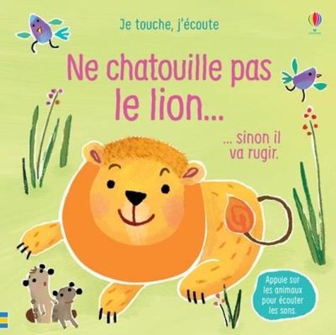Ne chatouille pas le lion... sinon il va rugir