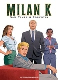 Sam Timel et  Corentin - Milan K. Intégrale : Premier cycle.