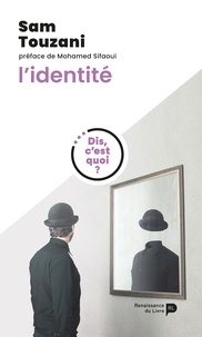 Sam Touzani - L'identité.