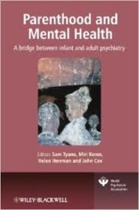 Parenthood and Mental Health - A Bridge Between Infant and Adult Psychiatry.pdf